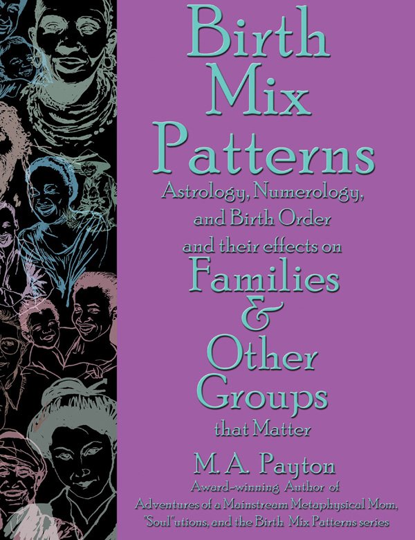 M. A. Payton Book -- Birth Mix Patterns/Family & Groups